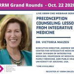 October Grand Rounds : Preconception Counseling: Lessons from Integrative Medicine