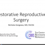 March Grand Rounds: Restorative Reproductive Surgery